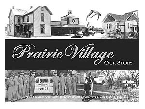 Prairie Village Our Story